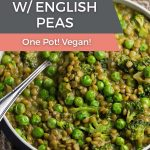 One Pot Curried Lentils with English Peas