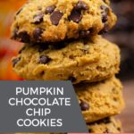 Pumpkin Chocolate Cookies stacked on top of each other.