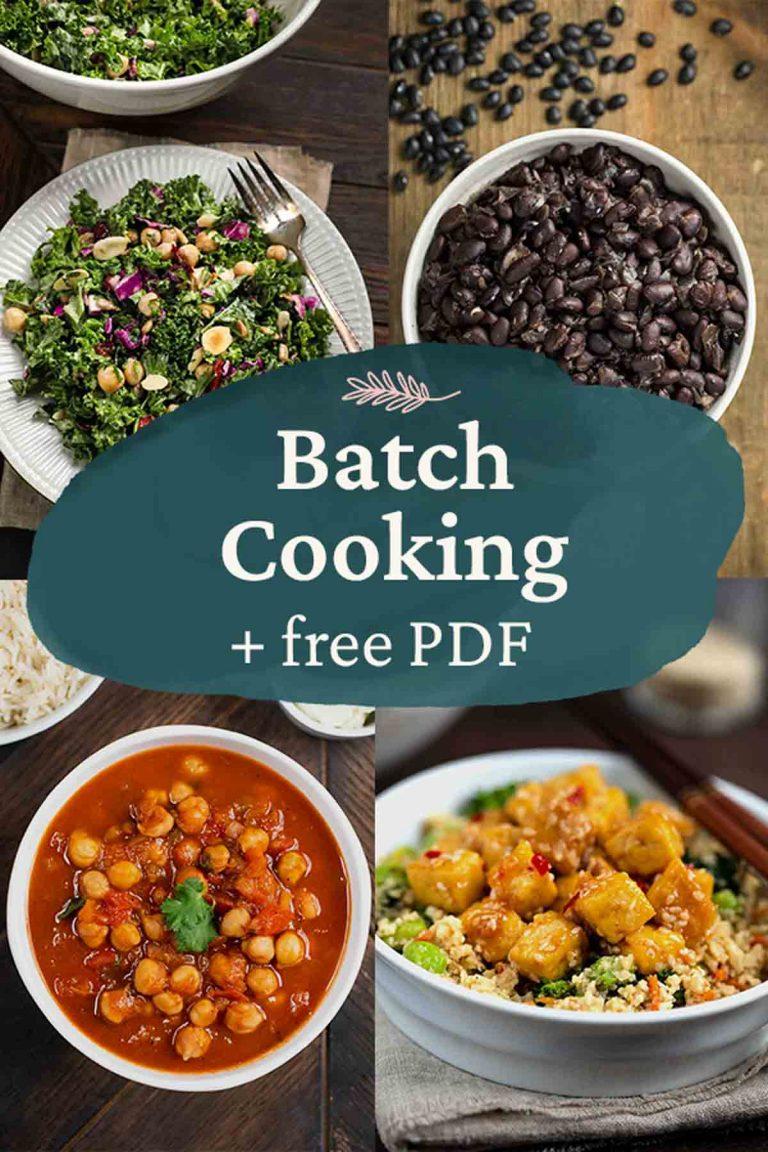 Batch Cooking (like a Pro!) + free PDF